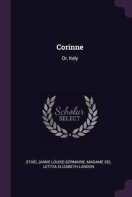 Corinne: Or, Italy