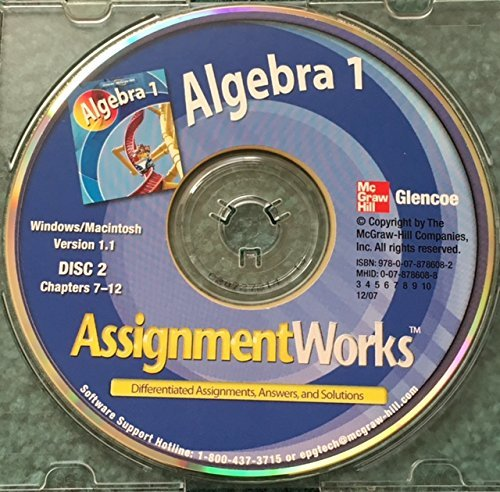 Glencoe McGraw-Hill Algebra 1 AssignmentsWorks Differentiated Assignments, Answers, and Solutions Disc 1 & 2 Cd-Rom