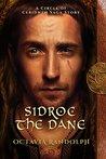 Sidroc the Dane: ...
