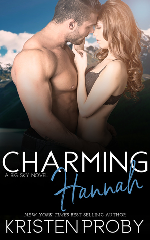 Charming Hannah (Big Sky, #1) by Kristen Proby