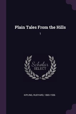 Plain Tales from the Hills: 1