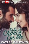 Take a Chance on Me (MyHeartChannel Romance)