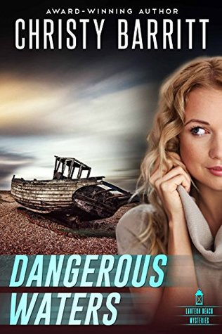 Dangerous Waters (Lantern Beach Mysteries #4)