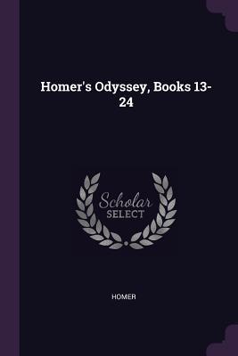 Homer's Odyssey, Books 13-24