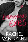 Dangerous Exes (Liars, Inc., #2)