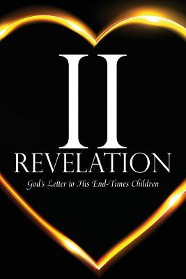 2 Revelation: God's Letter to His End-Times Children