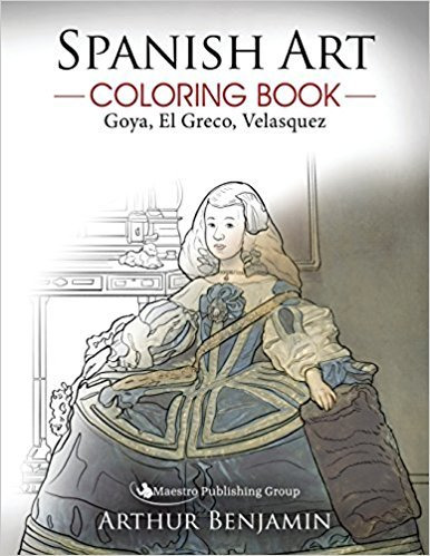 Spanish Art Coloring Book: Goya, El Greco, Velasquez