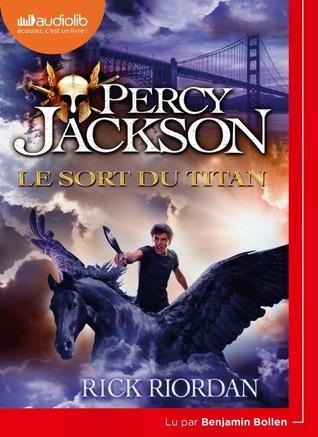 Le Sort du Titan (Percy Jackson, #3)