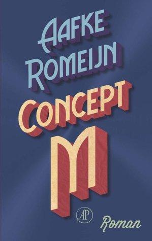 Concept M by Aafke Romeijn