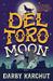 Del Toro Moon by Darby Karchut