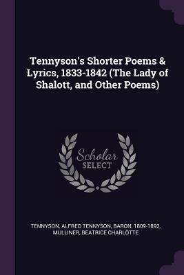 Tennyson's Shorter Poems & Lyrics, 1833-1842
