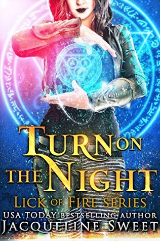 Turn On The Night by Jacqueline Sweet