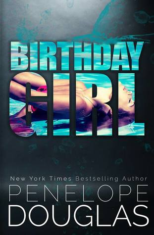 Review: Birthday Girl by Penelope Douglas