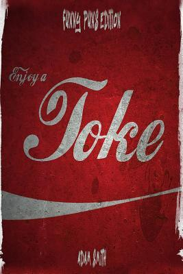 Enjoy a Joke (500+dirty, Corny and Silly Puns, Jokes for Adults, 12+)