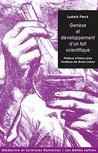 Genèse et développement d'un fait scientifique (Médecine & sciences humaines t. 4)