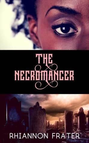 The Necromancer (The Hidden Necromancer, #0.5)