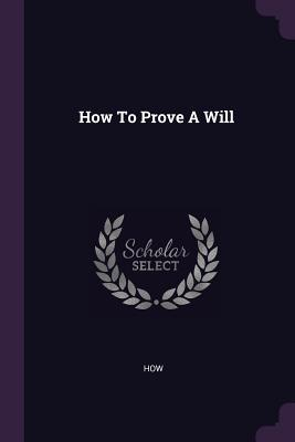 How to Prove a Will