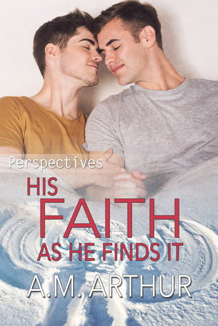 His Faith As He Finds It (Perspectives, #5)