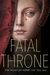 Fatal Throne by Candace Fleming
