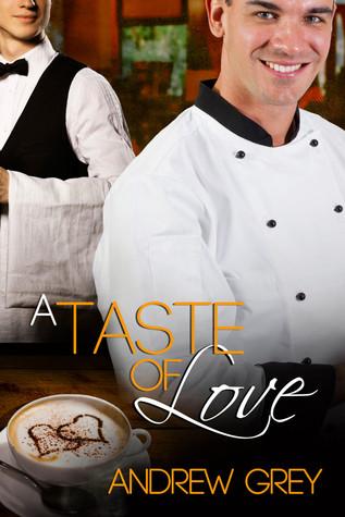 A Taste of Love (Of Love, #1)