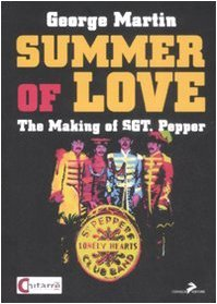 Summer of love. The making of «Sgt. Pepper»