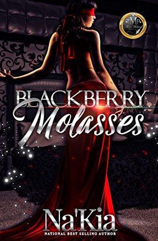 Blackberry Molasses by Na'Kia