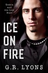 Ice on Fire (Treble and the Lost Boys #1)