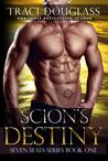 Scion's Destiny by Traci Douglass