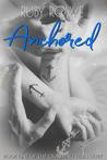 Anchored (The Crashing Tides Duet, #1)