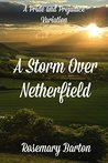 A Storm Over Netherfield by Rosemary Barton