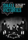 Small Victories: ...