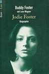 Jodie Foster: Biographie