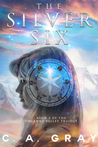 The Silver Six: Uncanny Valley, Book 2