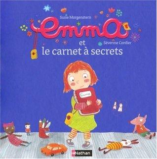 Emma, Tome 1 : Emma et le carnet à secrets
