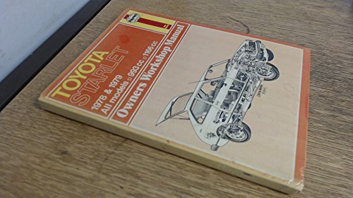 Toyota Starlet - Owners Workshop Manual - 1978 & 1979 - All Models - 993cc, 1166cc