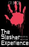 The Slasher Exper...