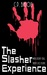 The Slasher Experience by C.P. Bialois