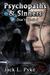 Psychopaths & Sinners by Jack L. Pyke