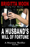 A Husband's Will of Fortune (Marston #3)