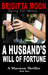 A Husband's Will of Fortune