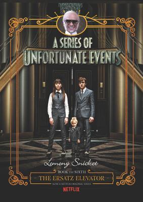 A Series of Unfortunate Events #6: The Ersatz Elevator Netflix Tie-in