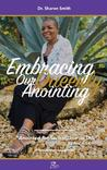 Embracing Our Queenly Anointing: Anointed for Such a Time as This