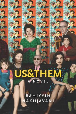 Us & Them by Bahíyyih Nakhjavání