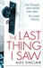 The Last Thing I Saw by Alex  Sinclair