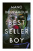 Bestsellerboy by Mano Bouzamour