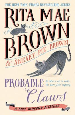 Probable Claws (Mrs. Murphy, #26)