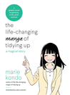 The Life-Changing Manga of Tidying Up by Marie Kondō