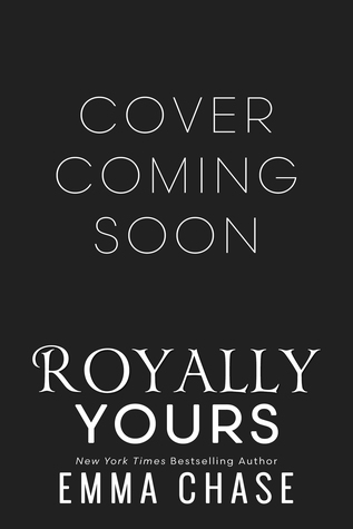 Royally Yours Emma Chase