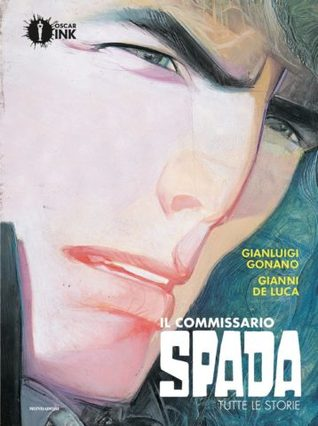 Il commissario Spada: Tutte le storie