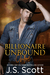 Billionaire Unbound ~ Chloe (The Billionaire's Obsession, #8)